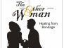 """The Other Woman\"" Theatre Production Debut and Traveling Show"